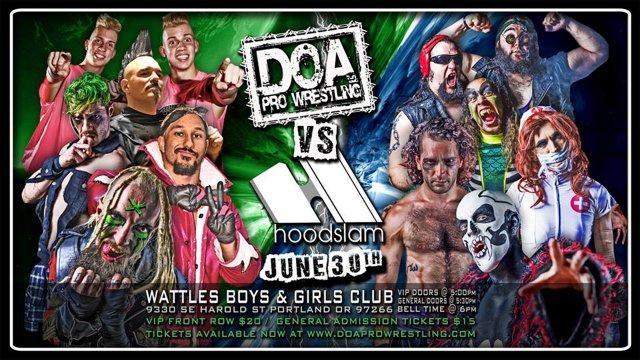 DOA vs Hoodslam (06/30/2018)