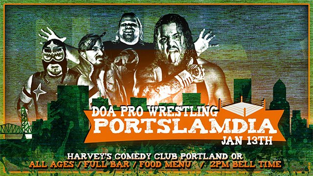 "DOA Pro Wrestling ""Portslamdia"" 01/13/2019"
