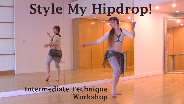 Style My Hip Drop!
