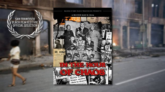 In the Hour of Chaos (2016) | Explosive Civil Rights Documentary on the King Family