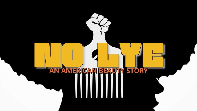 No Lye: An American Beauty Story I