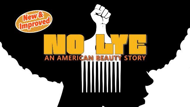 No Lye: An American Beauty Story (2019) | Documentary
