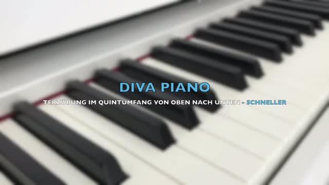 DIVA PIANO - TERZÜBUNG IM QUINTUMFANG VON OBEN NACH UNTEN - SCHNELLER