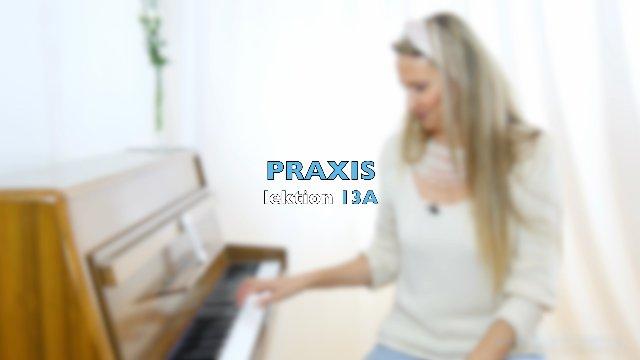 PRAXIS - LEKTION 13a