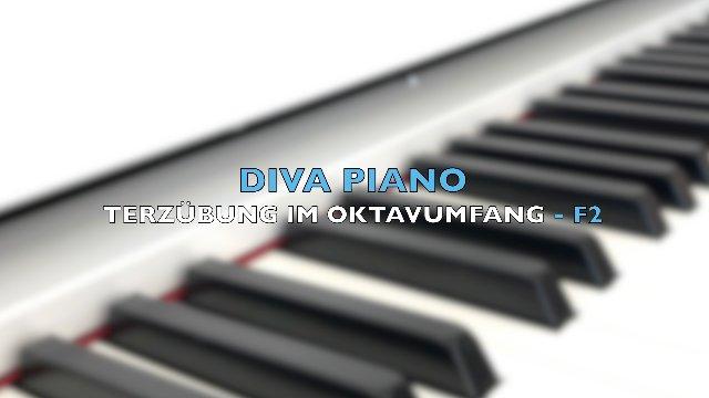 DIVA PIANO - TERZÜBUNG IM OKTAVUMFANG - F2