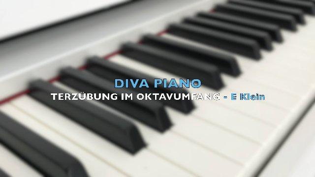 DIVA PIANO - TERZÜBUNG IM OKTAVUMFANG-E Klein