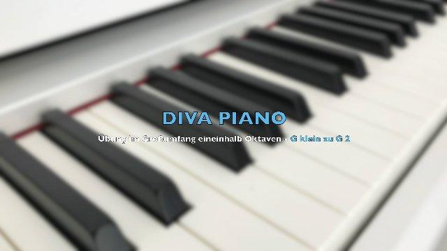 DIVA PIANO - Übung im Großumfang eineinhalb Oktaven - G klein zu G 2
