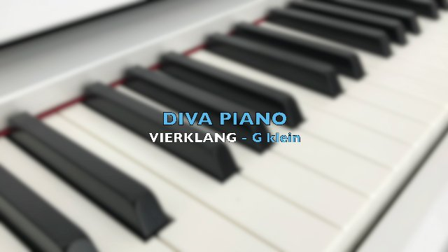 DIVA PIANO - VIERKLANG - G klein