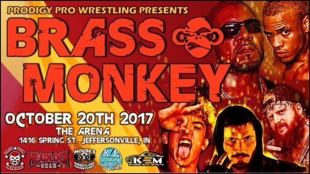 Prodigy Pro Wrestling Presents Brass Monkey