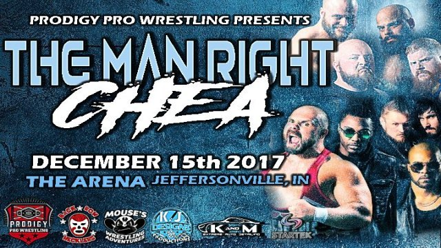 Prodigy Pro Wrestling Presents The Man Right Chea