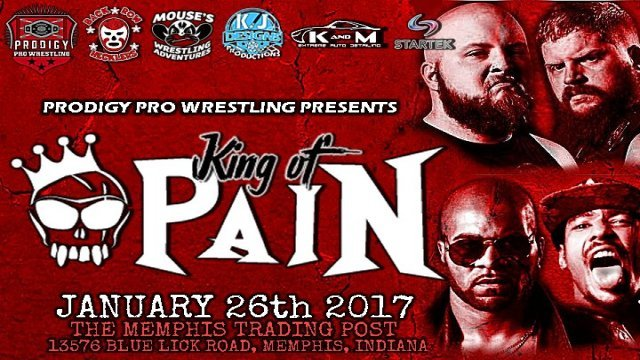 Prodigy Pro Wrestling King of Pain