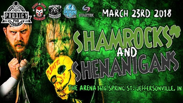 Prodigy Pro Wrestling Shamrocks and Shenanigans