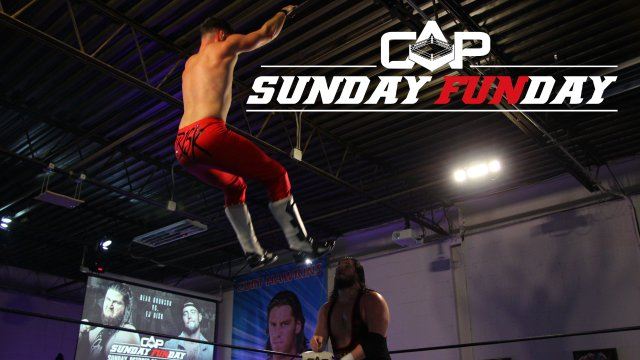 "Create A Pro Wrestling Presents ""Sunday Funday"""