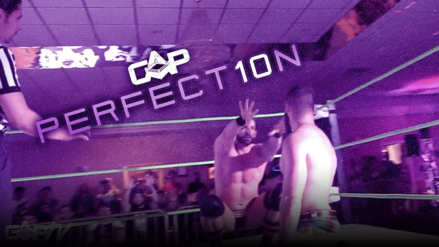 "Create A Pro Wrestling Presents ""Perfect10n"""