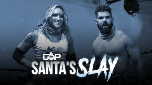"Create A Pro Wrestling Presents ""Santa's Slay"""