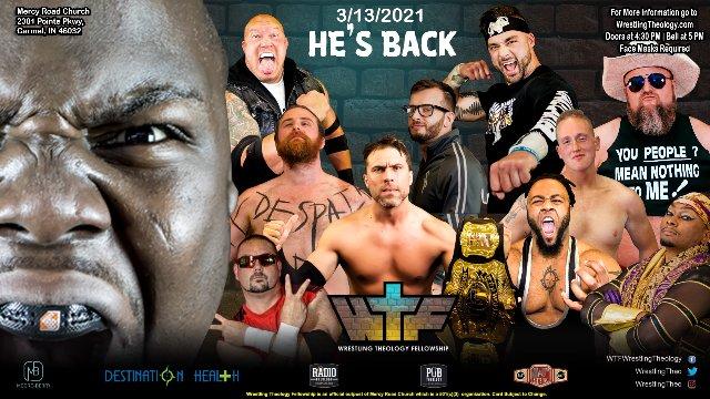 Wrestling Theology presents He's Back