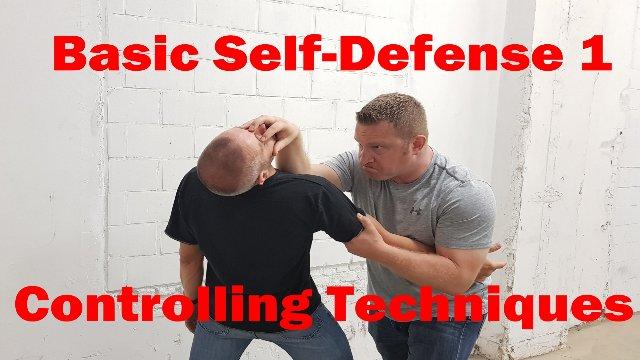 Basic Self-Defense 1: Controlling Techniques