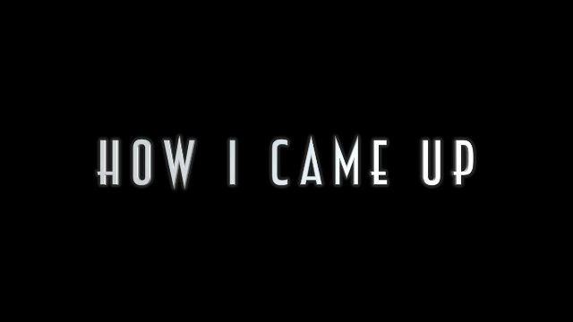 """""""How I Came Up"""" Series Trailer"""