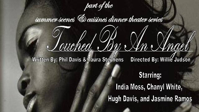 """Touched By An Angel"" Dinner Play"