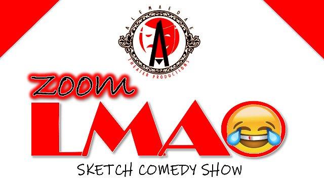 ZLMAO Sketch Comedy Show 5.2.20