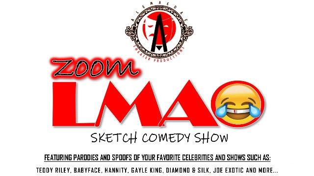 ZLMAO Sketch Comedy Show 5.9.20