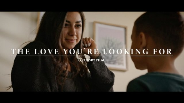 The Love You're Looking For