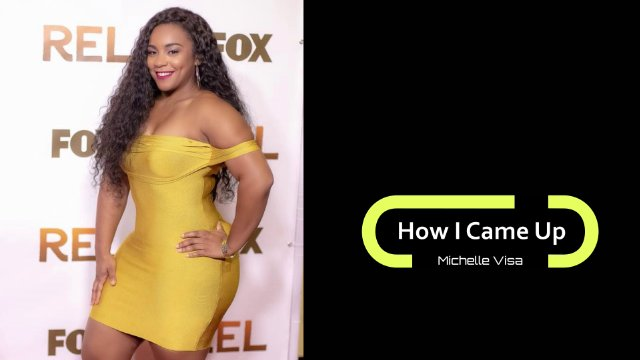 How I Came Up: Michelle Visa