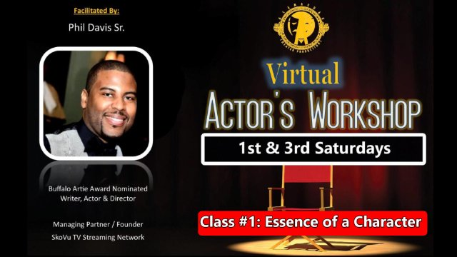 Actor's Workshop Class #1: Essence of a Character