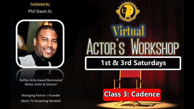 Actor's Workshop Class #3: Cadence