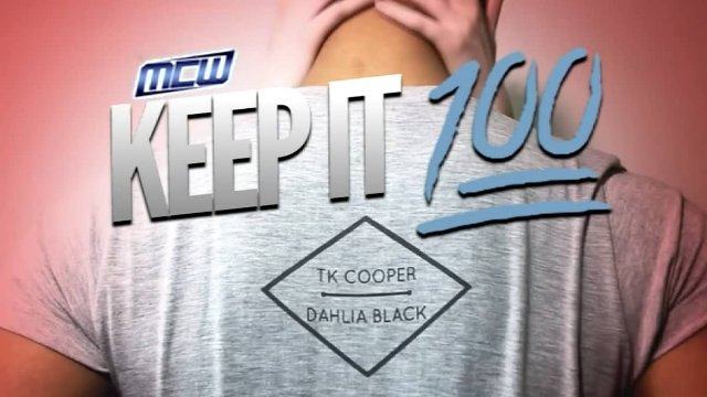 2017 - MCW Keep It 100