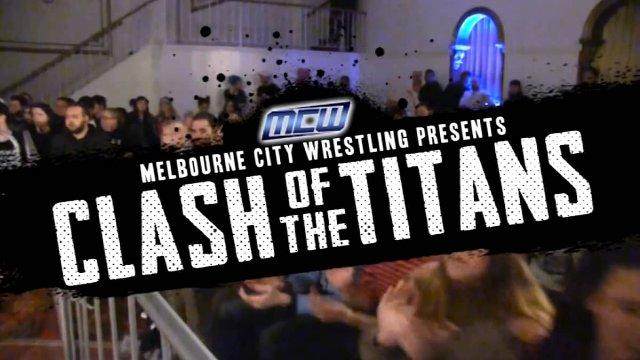 2017 - MCW Clash of the Titans