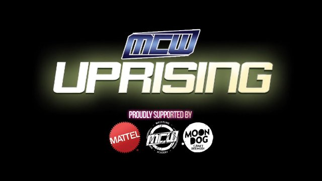 2019 - MCW Uprising