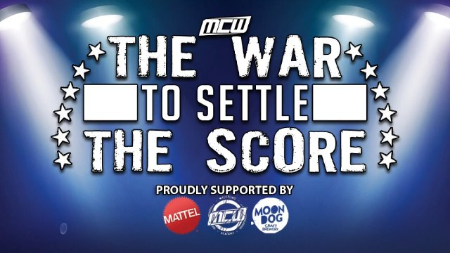2019 - MCW The War to Settle the Score