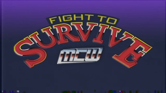 2018 - MCW Fight to Survive