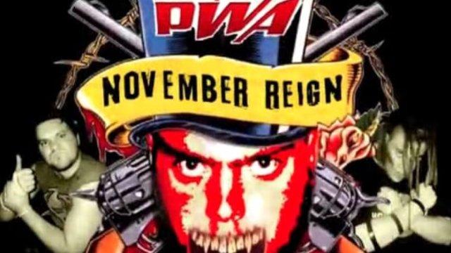 2006 - PWA-M November Reign (Re-Edited)