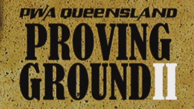 PWA Queensland - Proving Ground 2