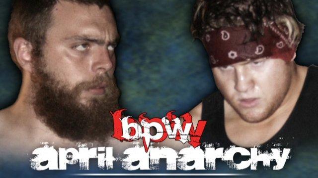 BPW 2 - April Anarchy