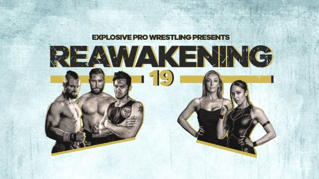 EPW ReAwakening 19 - Night 1