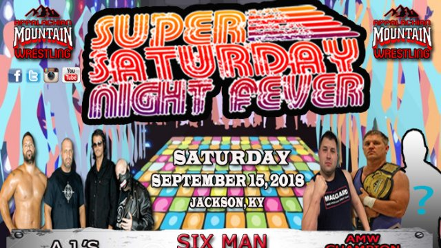 AMW Super Saturday Night Fever: SIX MAN TAG TEAM MATCH - A.J.'s REFORMATION vs. AMW Champion John Noble, Kyle Maggard, & their mystery partner