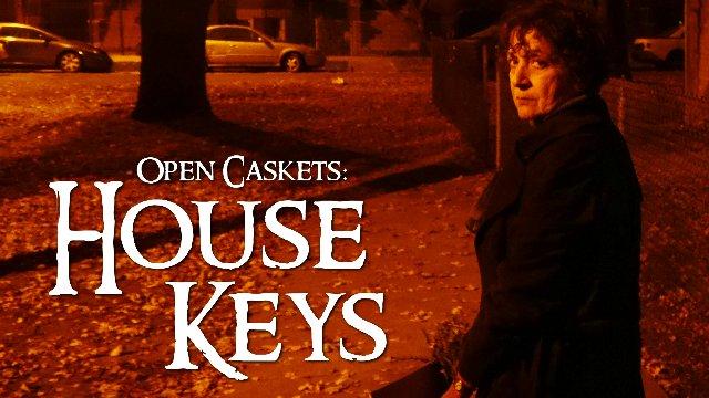 Open Caskets: House Keys