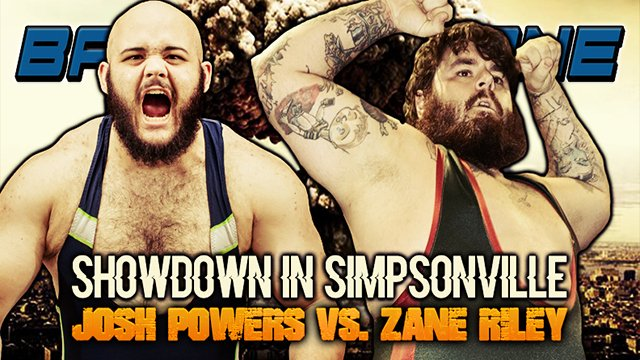 Josh Powers vs. Zane Riley