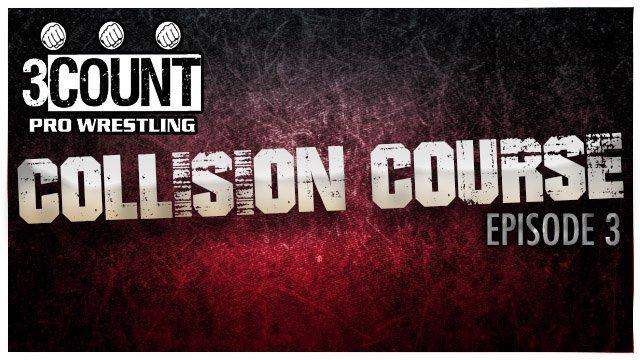 Collision Course Episode 3
