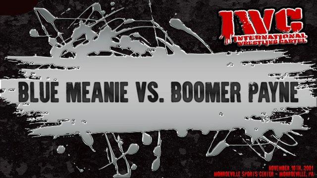 Blue Meanie vs. Boomer Payne