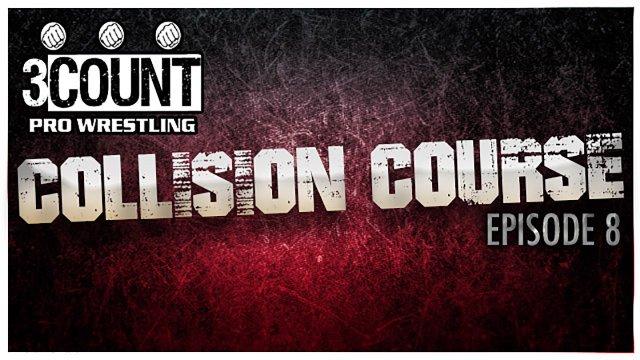 Collision Course Episode 8