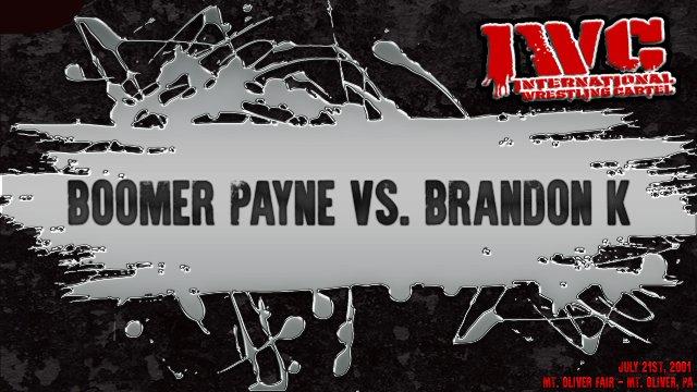 Boomer Payne vs. Brandon K