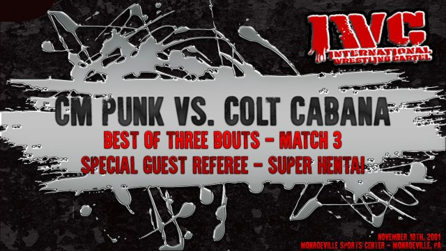 CM Punk vs. Colt Cabana-3 match series