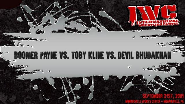 Boomer Payne vs. Toby Kline vs. Devil Bhudakhan