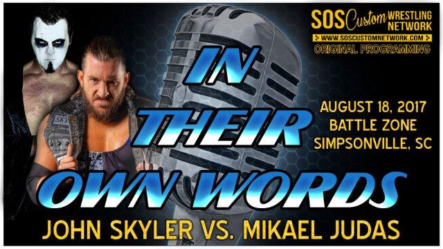 John Skyler vs. Mikael Judas