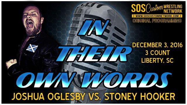 In Their Own Words:  Joshua Oglesby vs. Stoney Hooker