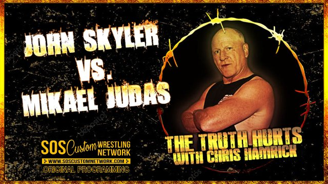 The Truth Hurts:  John Skyler vs. Mikael Judas